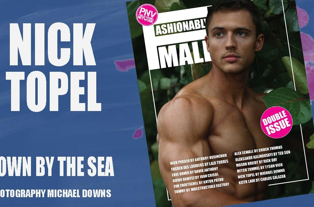 Nick Topel for PnVFashionablymale Magazine Issue 04 Jan/Feb 2020