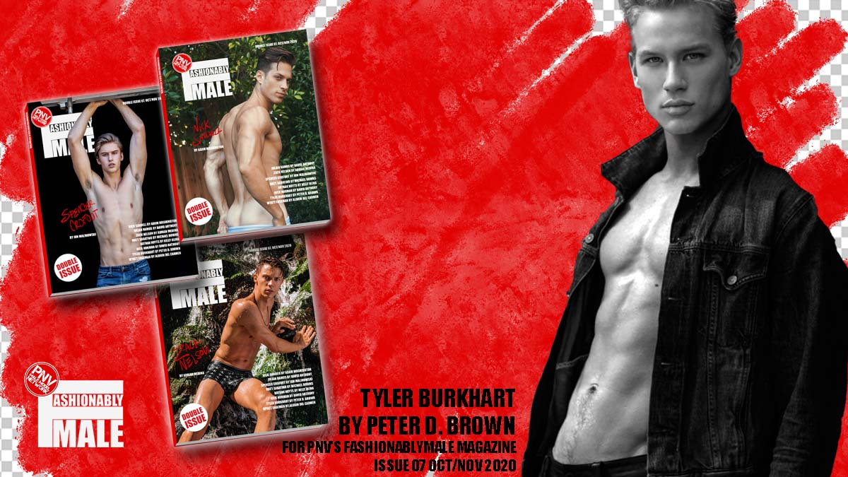 Tyler Burkhart for PnVFashionablymale Magazine Issue 07 cover