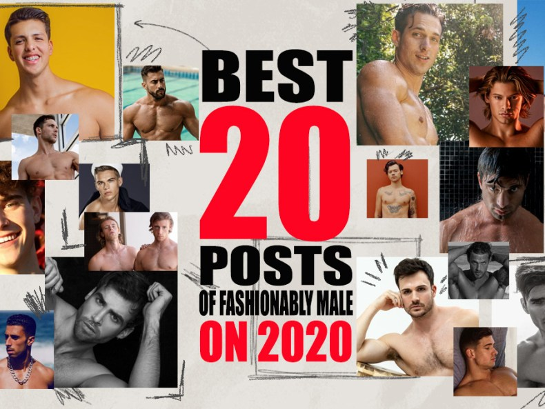 Best Posts of 2020 FashionablyMale cover edit