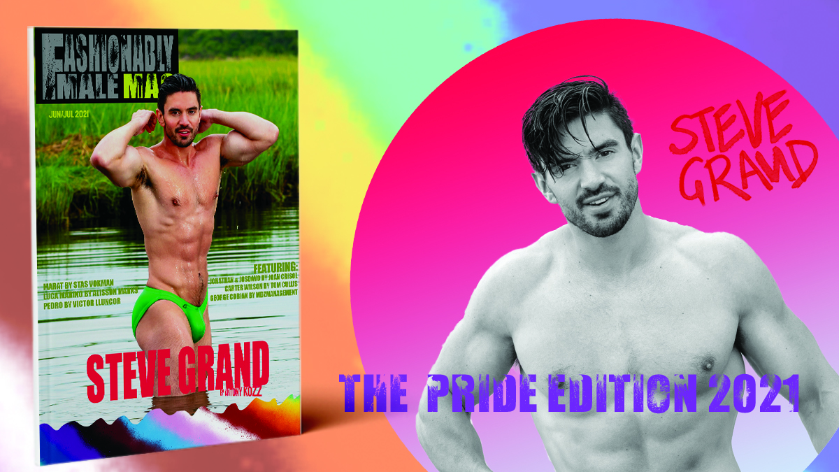 Steve Grand for Fashionably Male Magazine Pride Edition 2021 cover