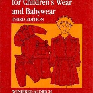 METRIC PATTERN CUTTING FOR CHILDREN'S WEAR & BABYWEAR (3rd edition)