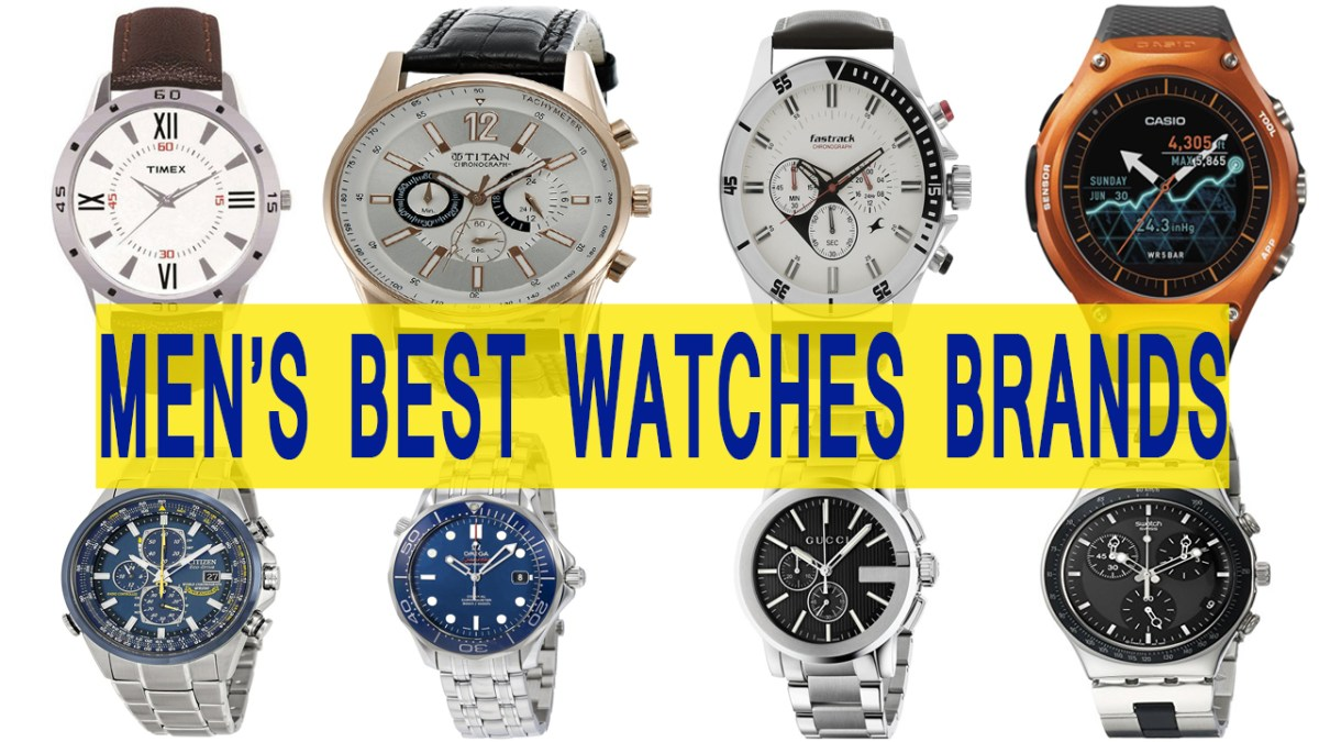 Top 10 Best Watch Brands for Men in India 2018