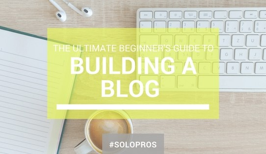 The Ultimate 6 Step Guide to Building a Money-Making Blogger Business for Beginners