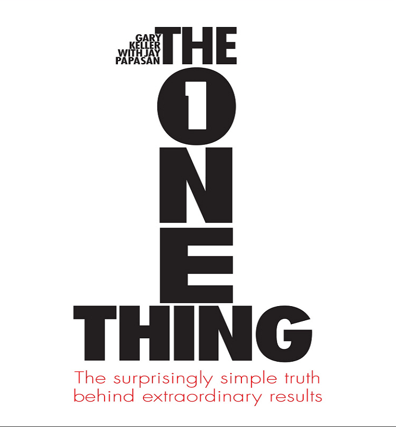 The One Thing By Gary Keller Honest Review Fashion Insiders