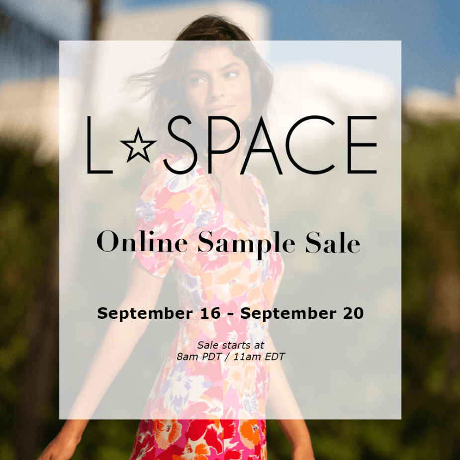 L*SPACE - ONLINE SAMPLE SALE, 9/16 - 9/20