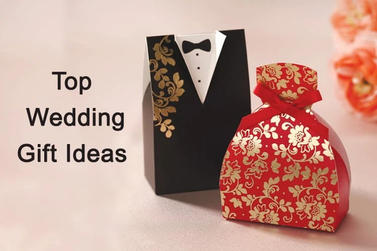 Top 25 Wedding Gift Ideas Your Loved Ones Will Never Stop Thanking You For