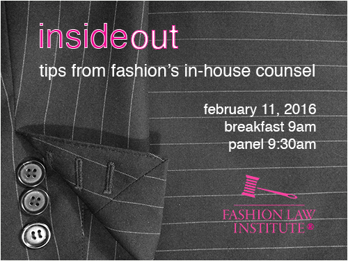 Event Announcement: Inside Out - Tips from Fashion's In-House Counsel