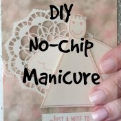 diy no chip manicure