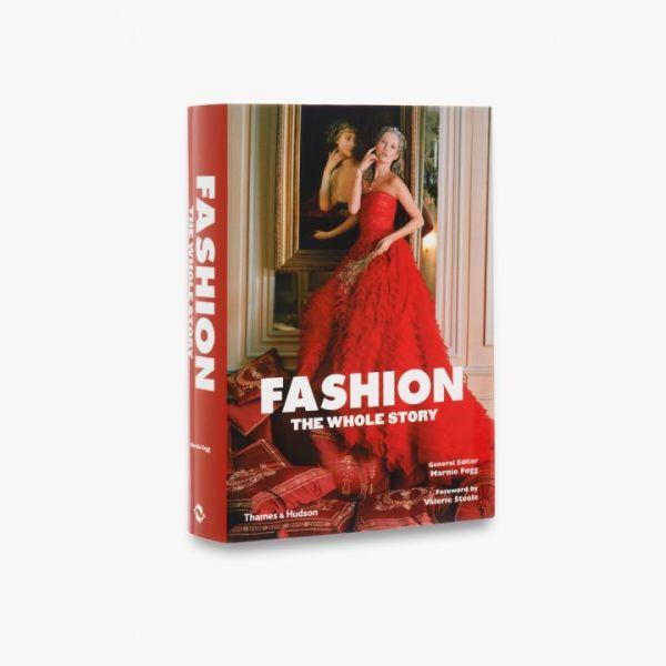 Fashion the Whole Story by Marnie Fogg