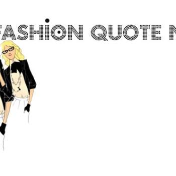 Fashion quote nr9