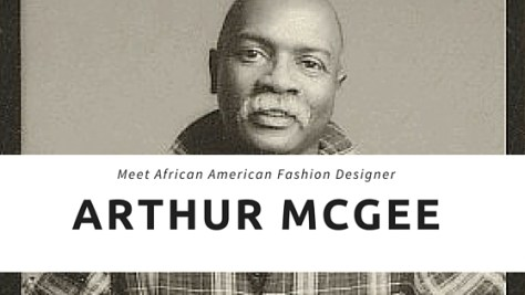 Arthur McGee is considered the grandfather of fashion designers of color.