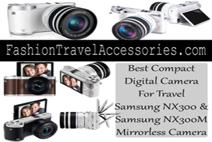 Featured-Best-Compact-Camera-For-Travel-Samsung-NX300-NX300M-Mirrorless-Camera