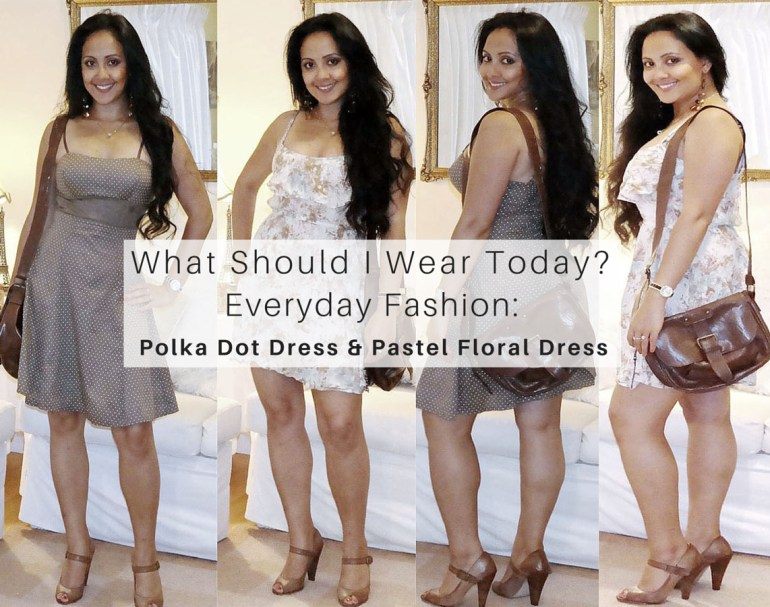 What_should_I_wear_today_Everyday_Fashion_Outfit_of_the_day_Pastel_Floral_Dress_Brown_Polka_Dot_Dress_2