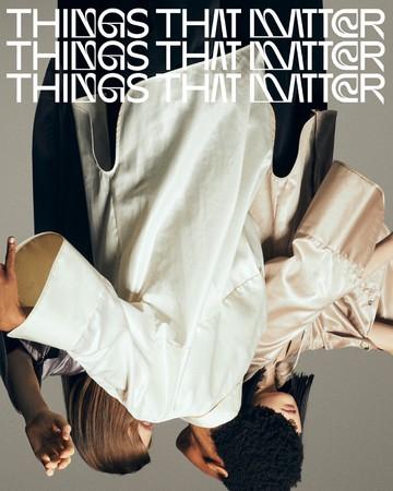 """""""その先の感覚を纏う""""新ブランド「THINGS THAT MATTER」がデビュー!デビューイベントをEQUALAND SHIBUYAにて開催"""