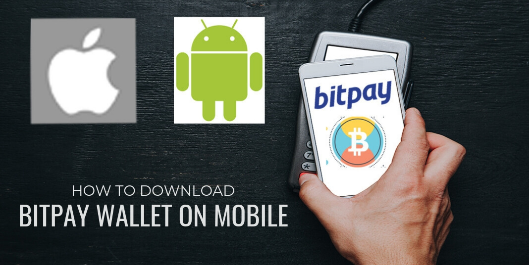 How to download BitPay Wallet on Mobile