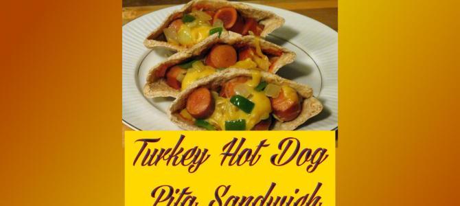 Turkey Hot Dog Pita Sandwich