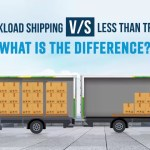 'Less than truckload' V/s 'Full truckload shipping' – what is the difference?