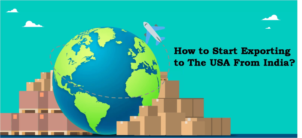 How to start exporting to the USA from India