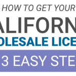 How To Get Your CA Wholesale License in 3 Easy Steps Cover