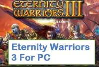 eternity warriors 3 for pc