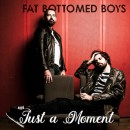 Fat Bottomed Boys - Just a Moment single cover