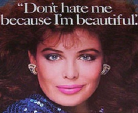 "Picture of Kelly LeBrock with caption ""Don't hate me because I'm beautiful"""