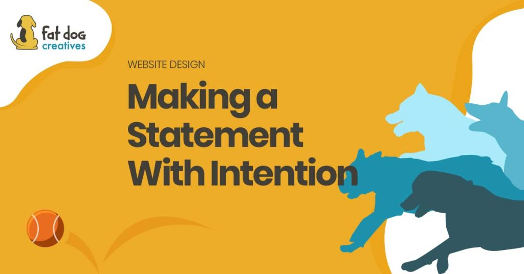Making a statement with intention
