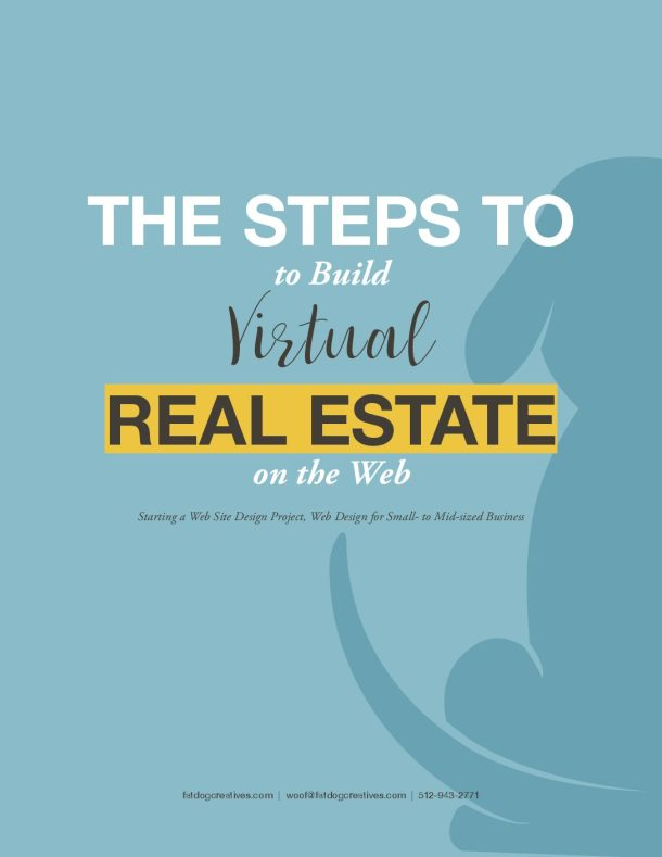 graphic for The Steps to Build Virtual Real Estate on the Web