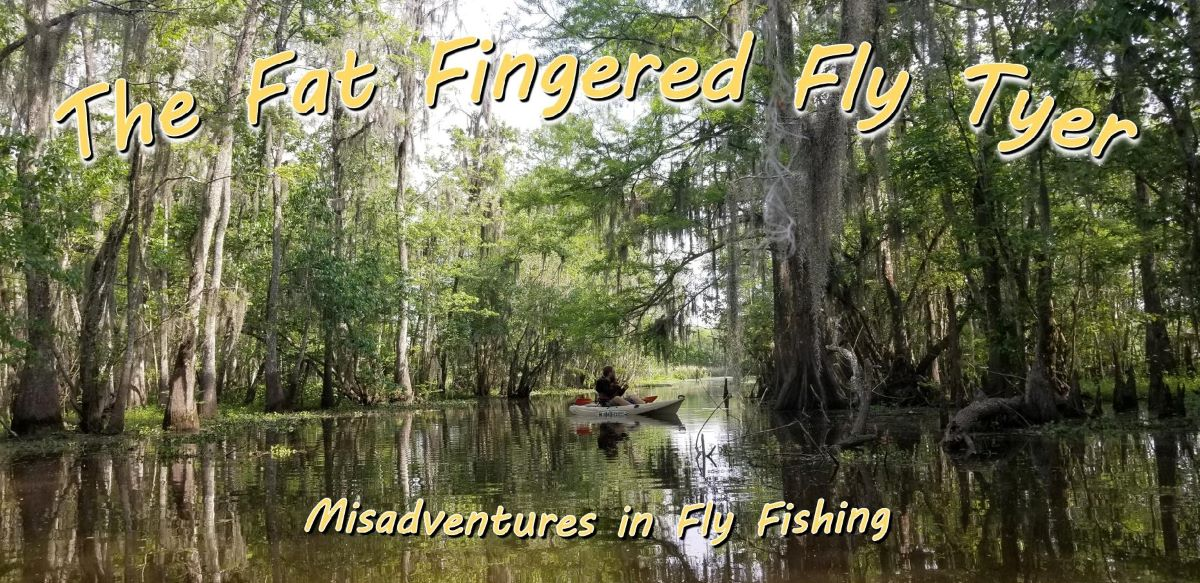 The Fat Fingered Fly Tyer