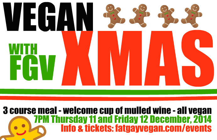 https://i2.wp.com/fatgayvegan.com/wp-content/uploads/2014/12/fgv-xmas-flyer.jpg?fit=691%2C448