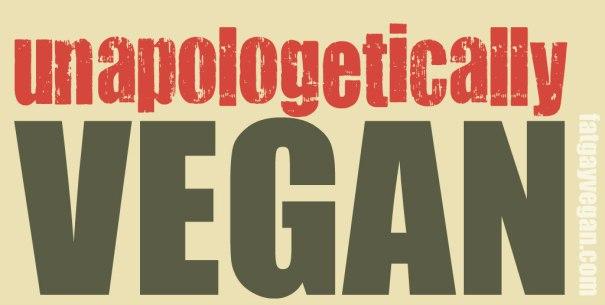 unapologetically vegan