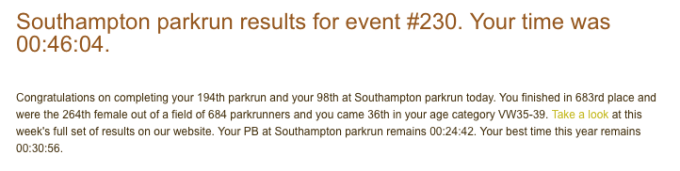 Tamsyn's result from M's first parkrun. 46:04.
