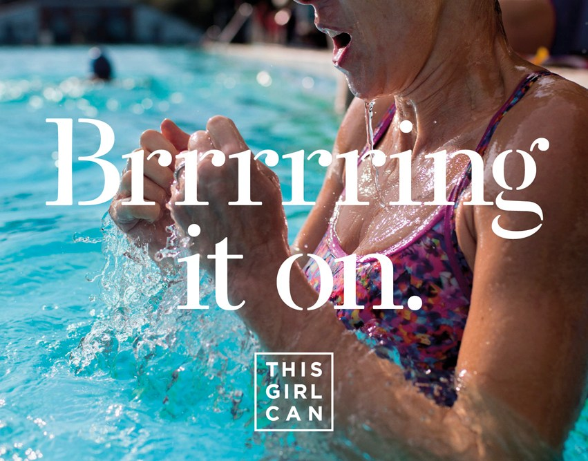 "This Girl Can advert. ""Brrrrring it on"". Image of a woman shivering in a pool."