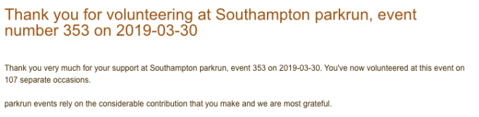Screenshot of parkrun email thanking me for volunteering. It states that I've now volunteered at Southampton on 107 separate occasions.