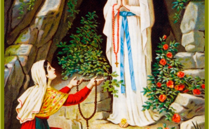 Our Lady of Lourdes / World Day of the Sick
