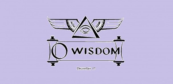 Thursday of the Third Week of Advent: O Wisdom