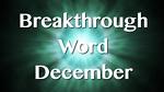 December 2012 Breakthrough Prophetic Word (VIDEO)
