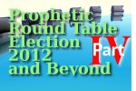 Pre-Election Prophetic Round Table: Don't Take Your Eyes off the Harvest!