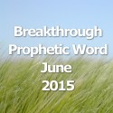 Breakthrough Word for June 2015