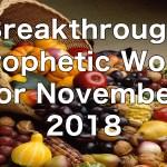 Breakthrough Prophetic Word for November 2018