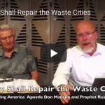 They Shall Repair the Waste Cities