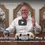 Breakthrough Prophetic Word for May (Video)
