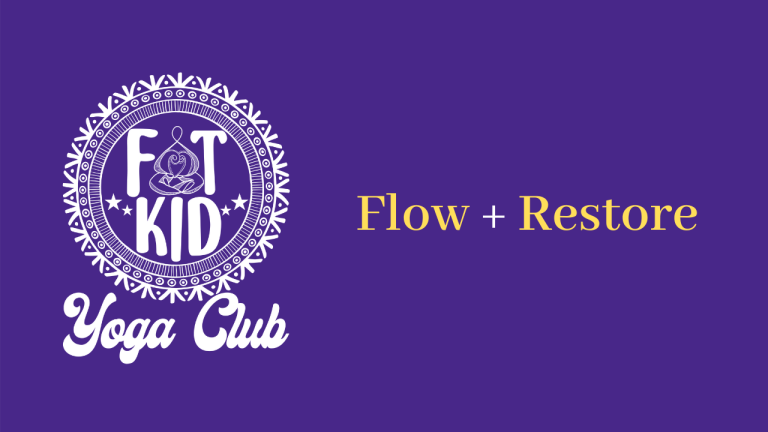 """Image shows the Fat Kid Yoga Club Logo and """"Flow + Restore"""""""