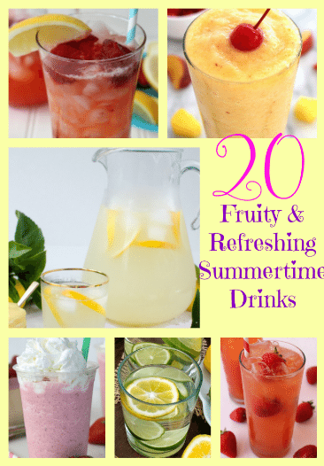 20 Fruity & Refreshing Summertime Drinks