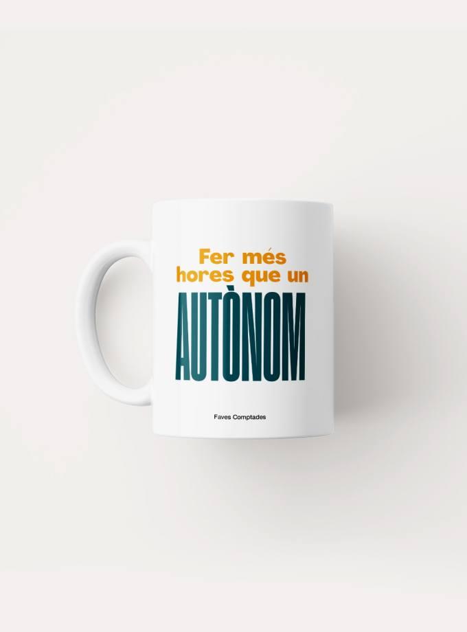 fer_mes_hores_que_un_autonom_tassa_frases_catalanes_favescomptades