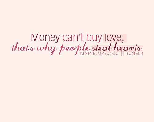 feelings, love, money, text