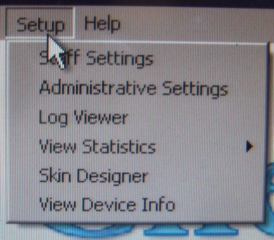 Setup: Staff Settings, Administrative Settings, Log Viewer, View Statistics ▶, Skin Designer, View Device Info