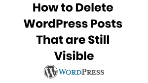 WordPress deleted Posts still visible? Here's how to delete them