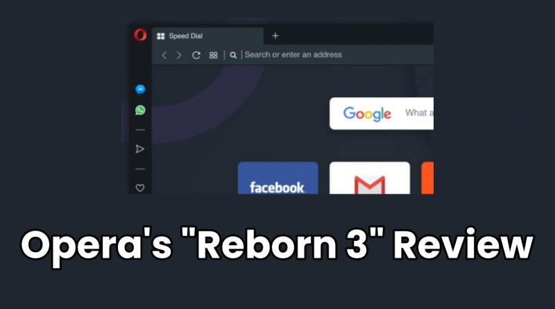 "Opera ""Reborn 3"" Update – Browser's New Design & Complete Dark Mode"