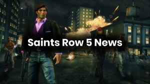 Volition Is Already Working On Saints Row V